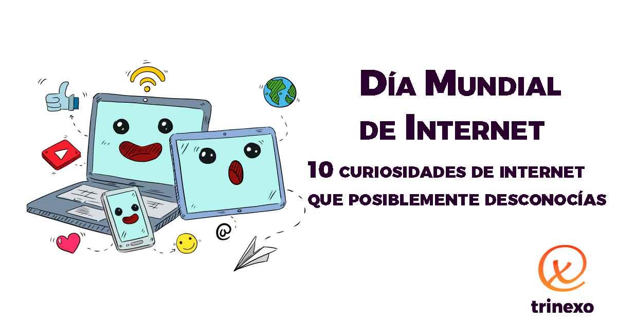 10 curiosidades de internet que problablemente desconocías