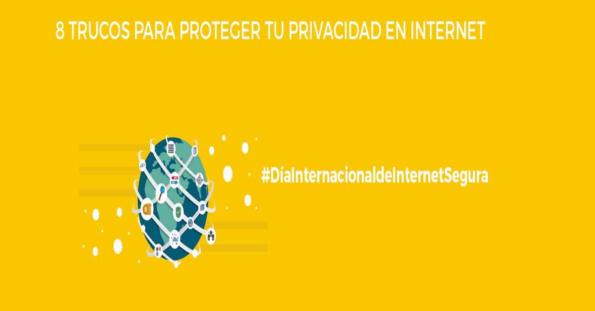 8 trucos para proteger tu privacidad en internet