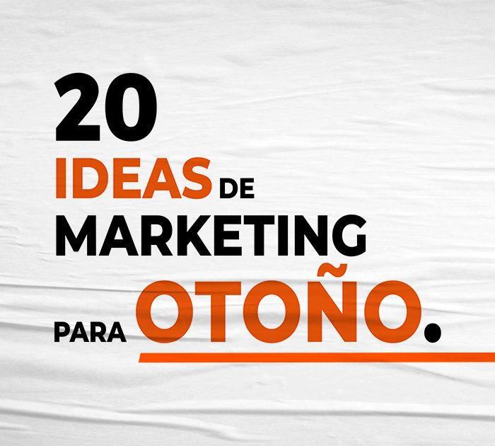 20 ideas de marketing para otoño