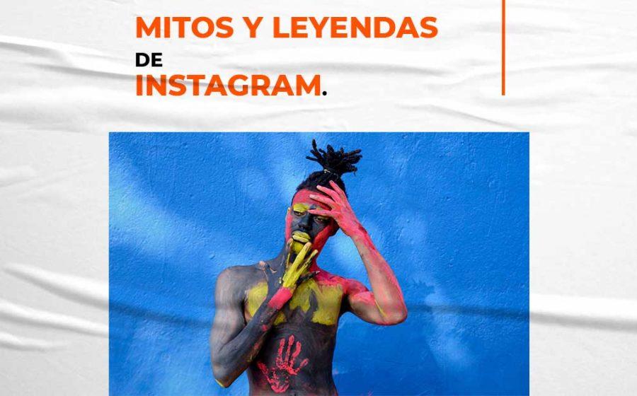 Mitos y leyendas de instagram
